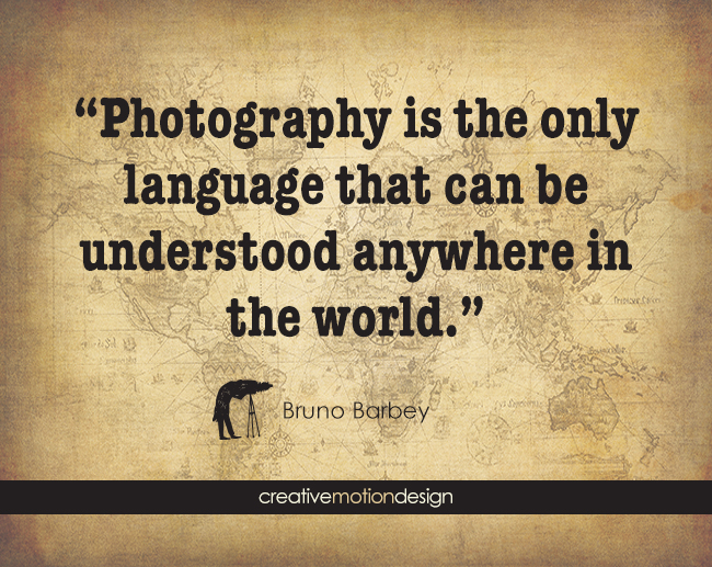 Famous Photography Quotes Get Inspired Inspiration Photographer Quotes